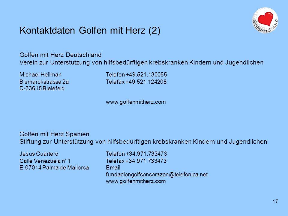17 Kontaktdaten Golfen mit Herz (2) Golfen mit Herz Deutschland Verein zur Unterstützung von hilfsbedürftigen krebskranken Kindern und Jugendlichen Mi