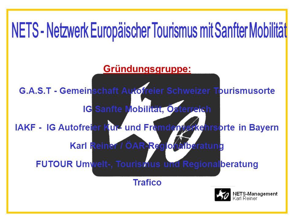 Gründungsgruppe: G.A.S.T - Gemeinschaft Autofreier Schweizer Tourismusorte IG Sanfte Mobilität, Österreich IAKF - IG Autofreier Kur- und Fremdenverkehrsorte in Bayern Karl Reiner / ÖAR-Regionalberatung FUTOUR Umwelt-, Tourismus und Regionalberatung Trafico