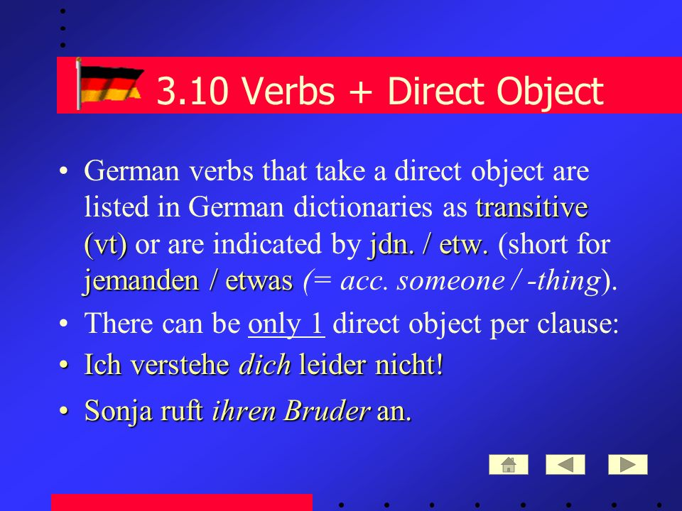 3.10 Verbs + Direct Object transitive (vt)jdn. / etw.
