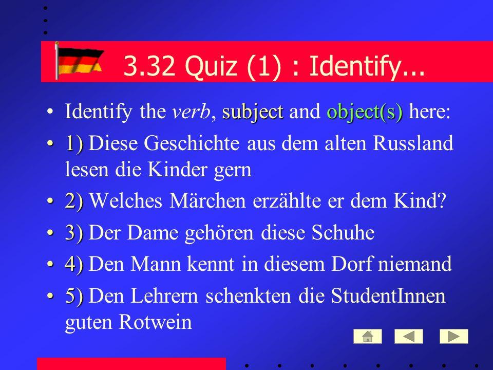 3.32 Quiz (1) : Identify...
