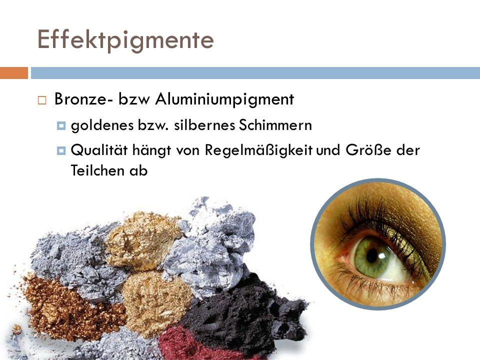Effektpigmente Bronze- bzw Aluminiumpigment goldenes bzw. silbernes Schimmern Qualität hängt von Regelmäßigkeit und Größe der Teilchen ab