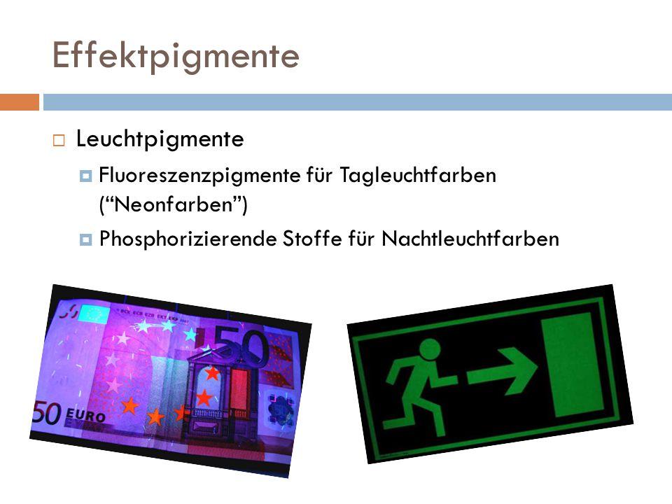 Effektpigmente Leuchtpigmente Fluoreszenzpigmente für Tagleuchtfarben (Neonfarben) Phosphorizierende Stoffe für Nachtleuchtfarben