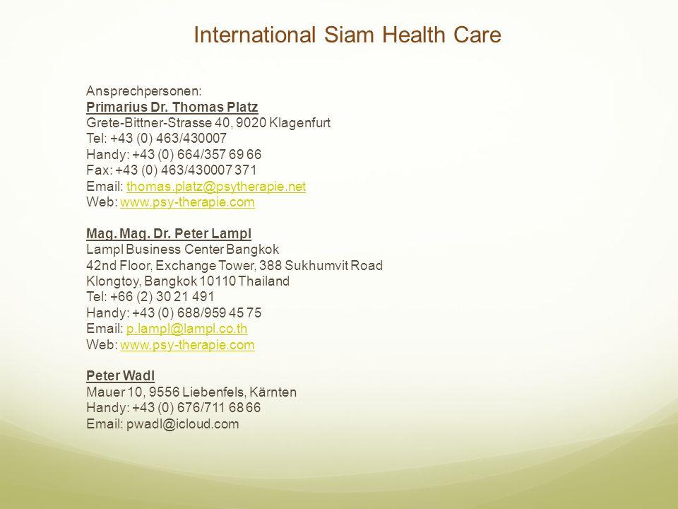 International Siam Health Care Ansprechpersonen: Primarius Dr.