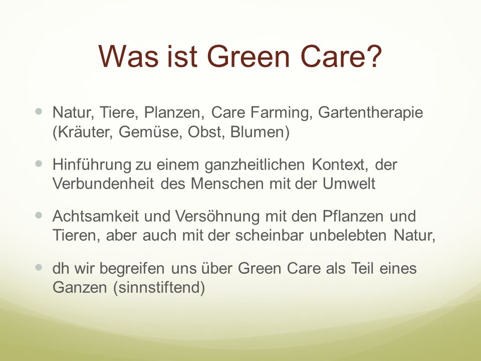 Was ist Green Care.