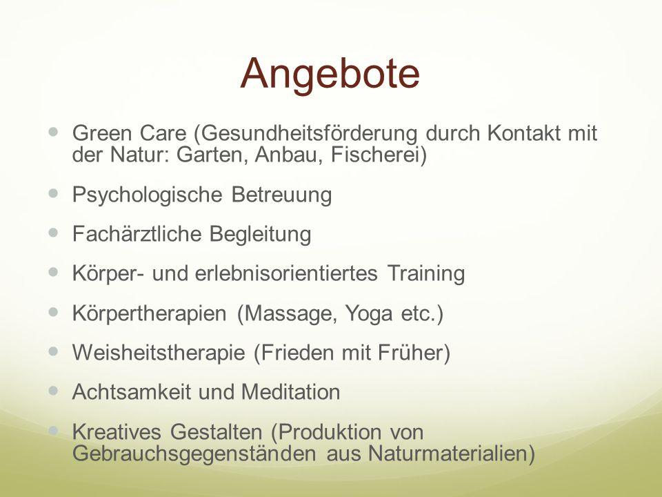 Psychoedukation Beziehungs- und Kontaktförderung in der Gruppe Bewegungstherapie Kreatives Training Entspannungstraining (Progressive Muskelrelaxation n.