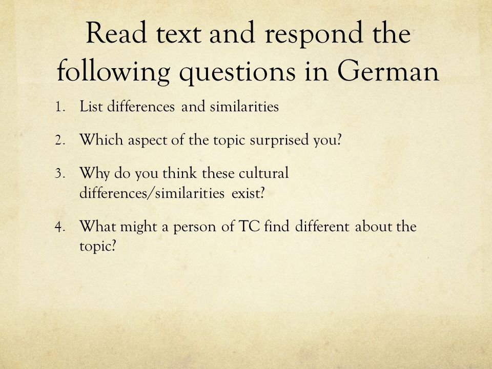 Read text and respond the following questions in German 1.