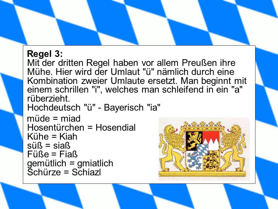 Regel 3: Mit der dritten Regel haben vor allem Preußen ihre Mühe.