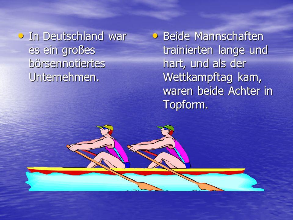 In Deutschland war es ein großes börsennotiertes Unternehmen. In Deutschland war es ein großes börsennotiertes Unternehmen. Beide Mannschaften trainie