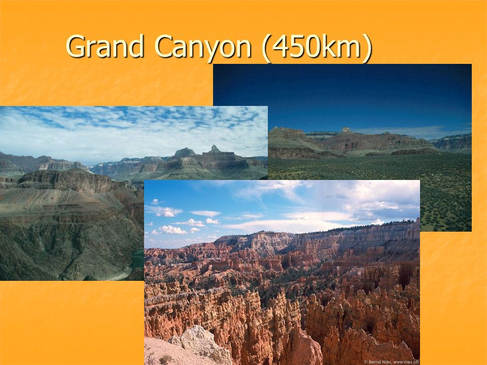 Grand Canyon (450km)