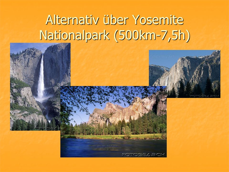 Alternativ über Yosemite Nationalpark (500km-7,5h)