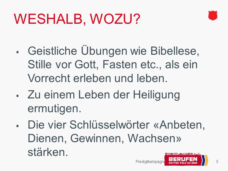 6 WESHALB, WOZU.