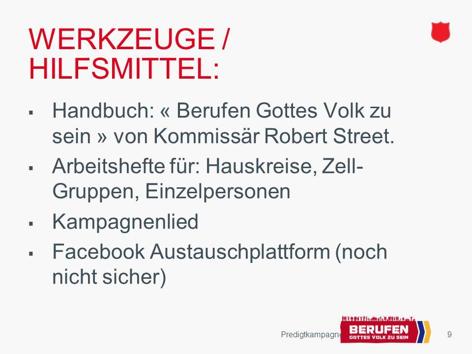 9 WERKZEUGE / HILFSMITTEL: Handbuch: « Berufen Gottes Volk zu sein » von Kommissär Robert Street.