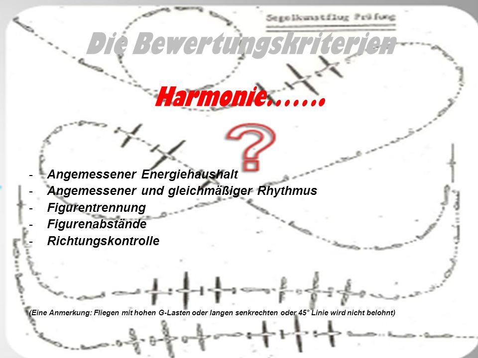 Die Bewertungskriterien Harmonie…….