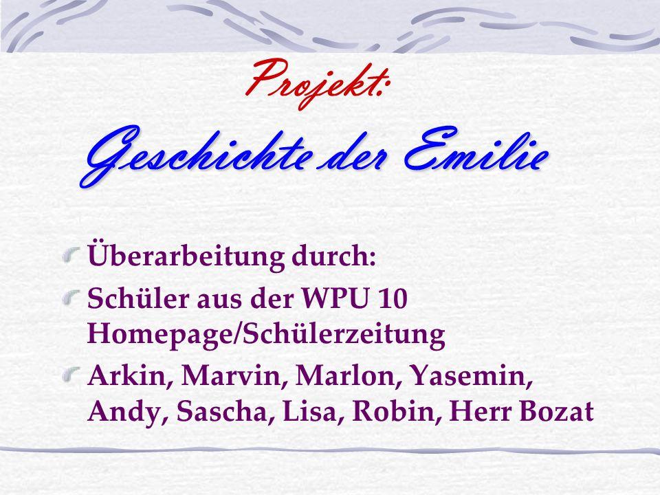 Überarbeitung durch: Schüler aus der WPU 10 Homepage/Schülerzeitung Arkin, Marvin, Marlon, Yasemin, Andy, Sascha, Lisa, Robin, Herr Bozat