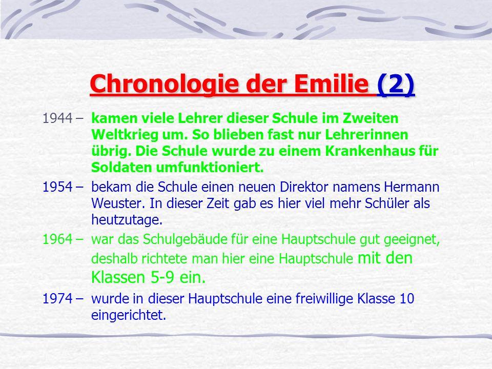Chronologie der Emilie (2) 1944 –kamen viele Lehrer dieser Schule im Zweiten Weltkrieg um.