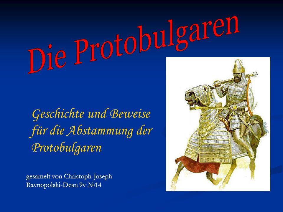 Geschichte und Beweise für die Abstammung der Protobulgaren gesamelt von Christoph-Joseph Ravnopolski-Dean 9v 14