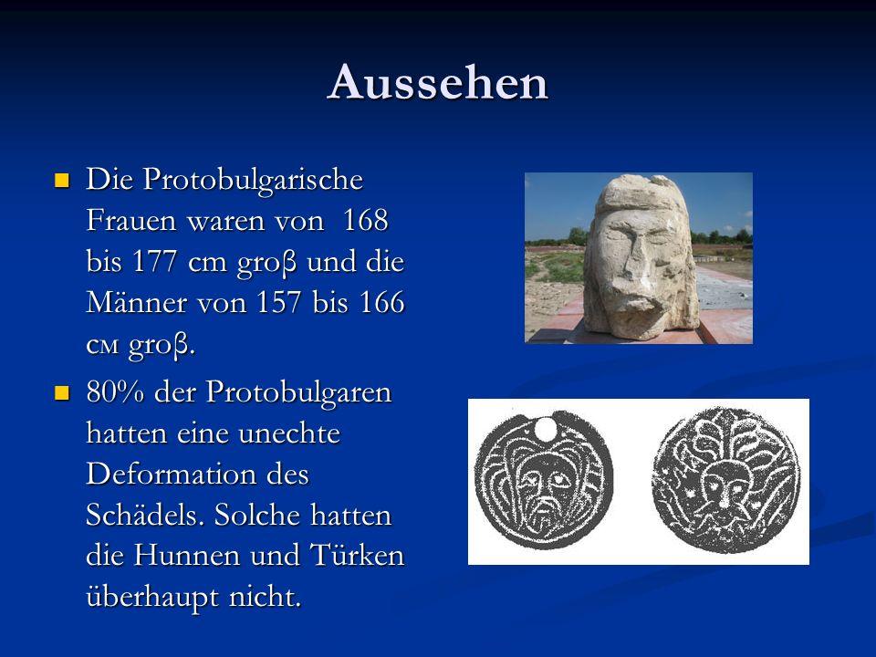 Aussehen Die Protobulgarische Frauen waren von 168 bis 177 cm groβ und die Männer von 157 bis 166 см groβ. Die Protobulgarische Frauen waren von 168 b