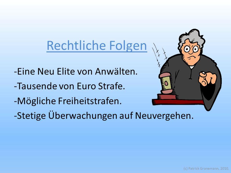 -Eine Neu Elite von Anwälten. -Tausende von Euro Strafe.
