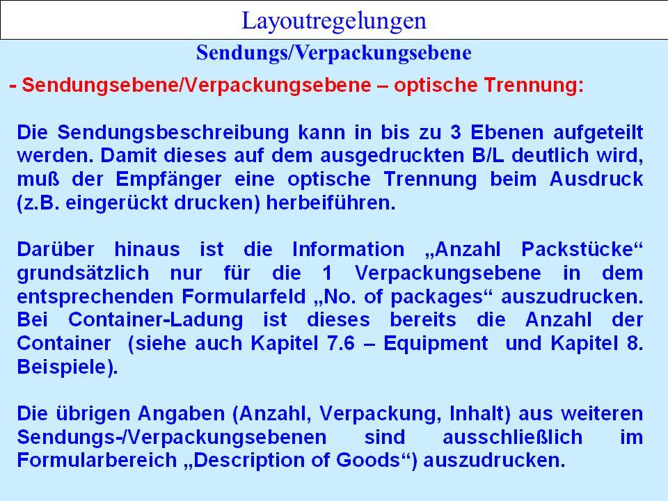 Sendungs/Verpackungsebene Layoutregelungen
