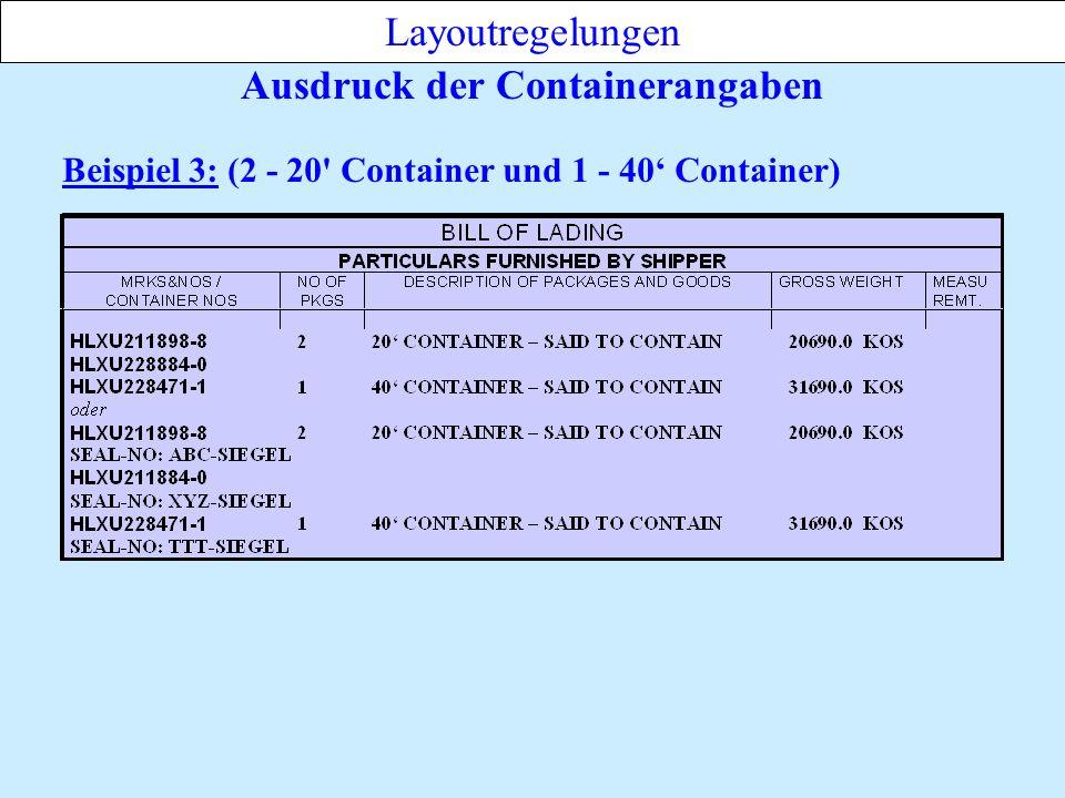 Ausdruck der Containerangaben Layoutregelungen Beispiel 3: (2 - 20 Container und 1 - 40 Container)