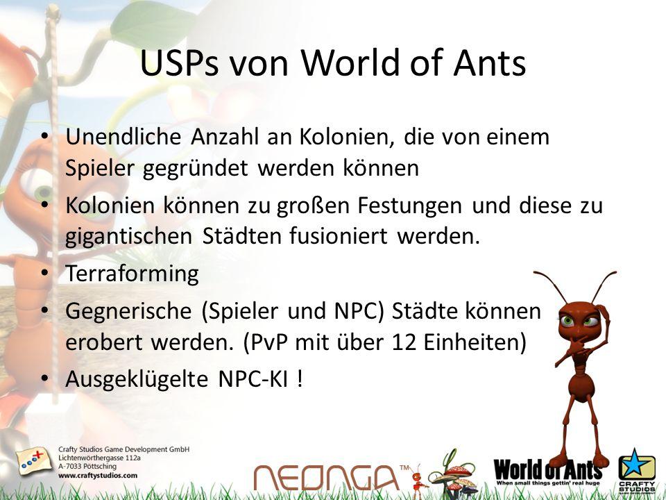 USPs von World of Ants Unendliche Anzahl an Kolonien, die von einem Spieler gegründet werden können Kolonien können zu großen Festungen und diese zu gigantischen Städten fusioniert werden.