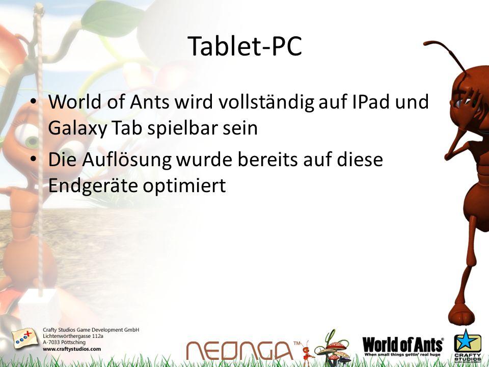 Tablet-PC World of Ants wird vollständig auf IPad und Galaxy Tab spielbar sein Die Auflösung wurde bereits auf diese Endgeräte optimiert