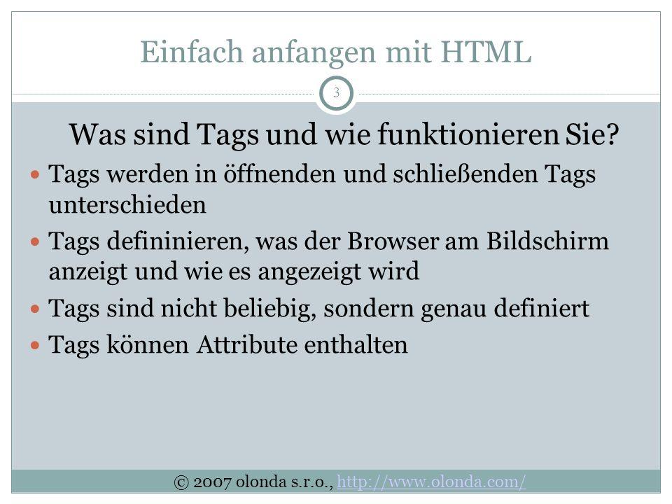 3 Einfach anfangen mit HTML Was sind Tags und wie funktionieren Sie.