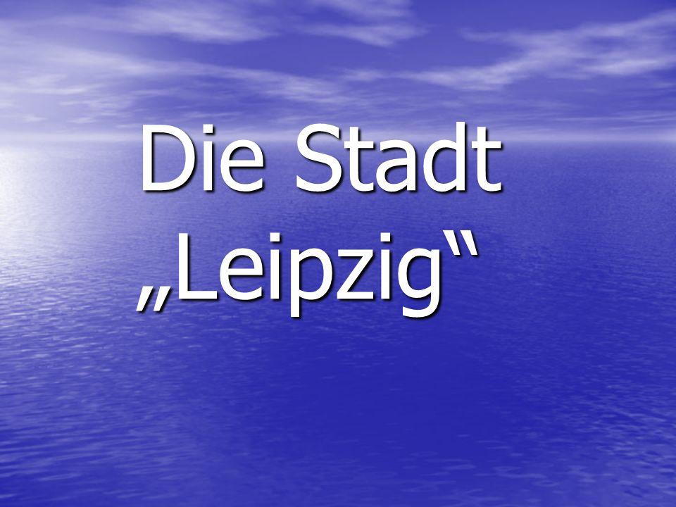 Die Stadt Leipzig