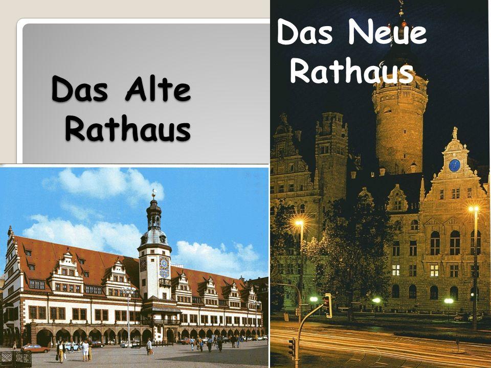 Das Alte Rathaus Das Neue Rathaus
