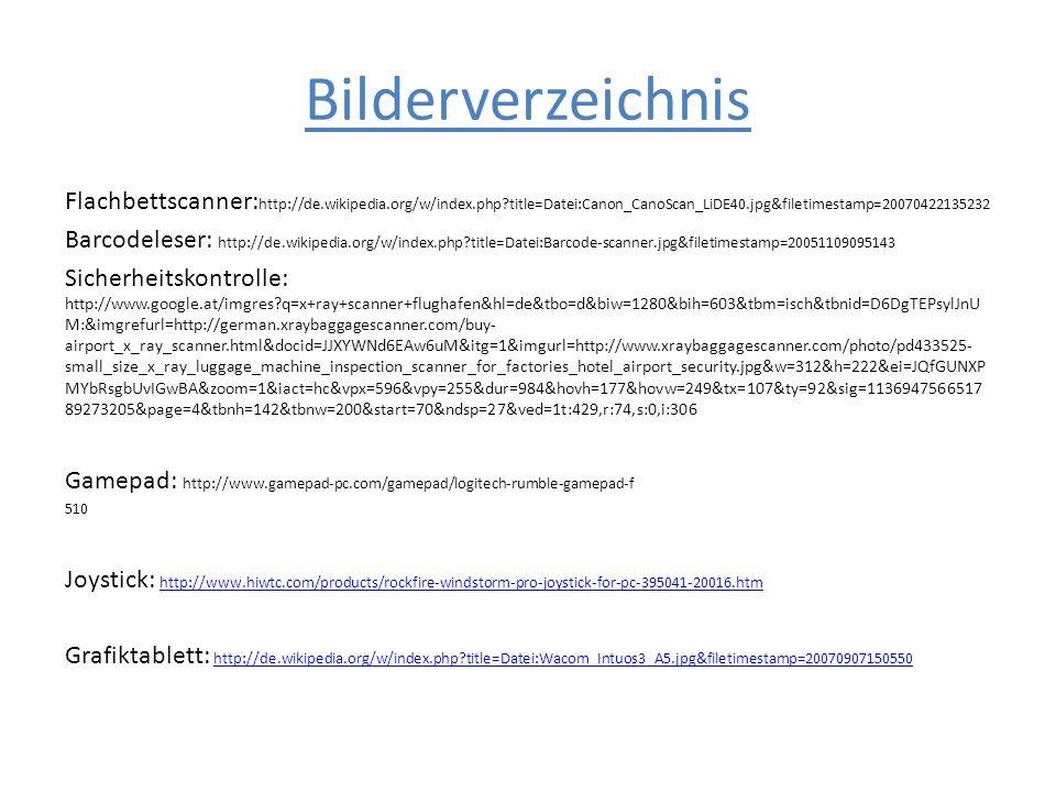 Bilderverzeichnis Flachbettscanner: http://de.wikipedia.org/w/index.php?title=Datei:Canon_CanoScan_LiDE40.jpg&filetimestamp=20070422135232 Barcodelese