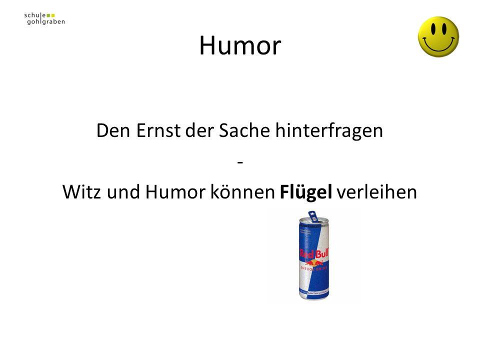 Humor Den Ernst der Sache hinterfragen - Witz und Humor können Flügel verleihen