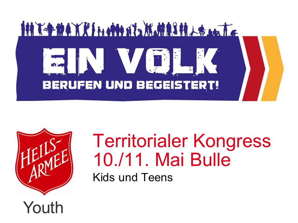 Youth Territorialer Kongress 10./11. Mai Bulle Kids und Teens
