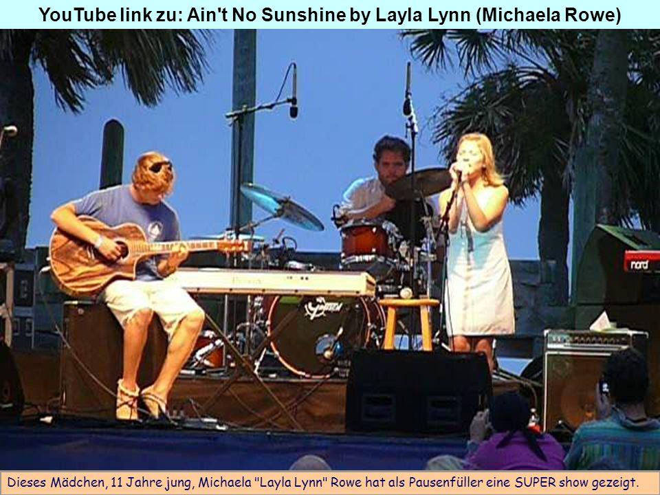 Dieses Mädchen, 11 Jahre jung, Michaela Layla Lynn Rowe hat als Pausenfüller eine SUPER show gezeigt.