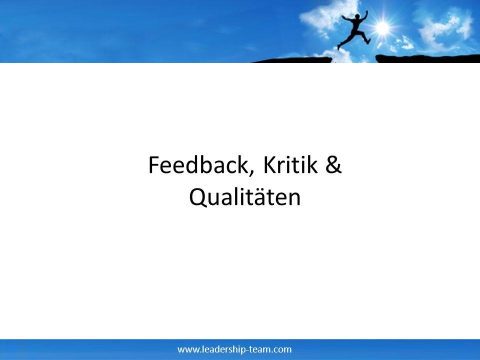 Feedback, Kritik & Qualitäten