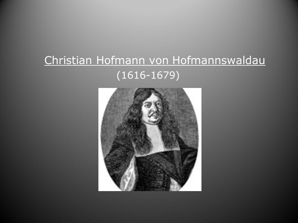 Christian Hofmann von Hofmannswaldau (1616-1679)