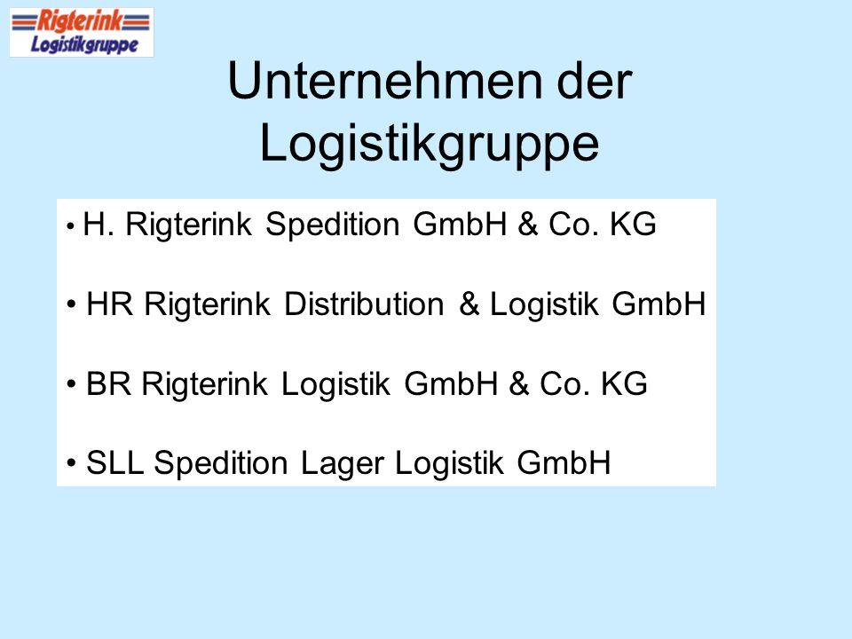 Unternehmen der Logistikgruppe H. Rigterink Spedition GmbH & Co. KG HR Rigterink Distribution & Logistik GmbH BR Rigterink Logistik GmbH & Co. KG SLL