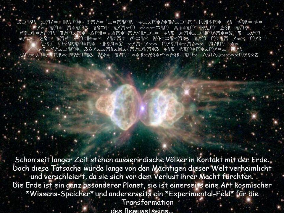 Schon seit langer Zeit stehen ausserirdische Völker in Kontakt mit der Erde. Doch diese Tatsache wurde lange von den Mächtigen dieser Welt verheimlich