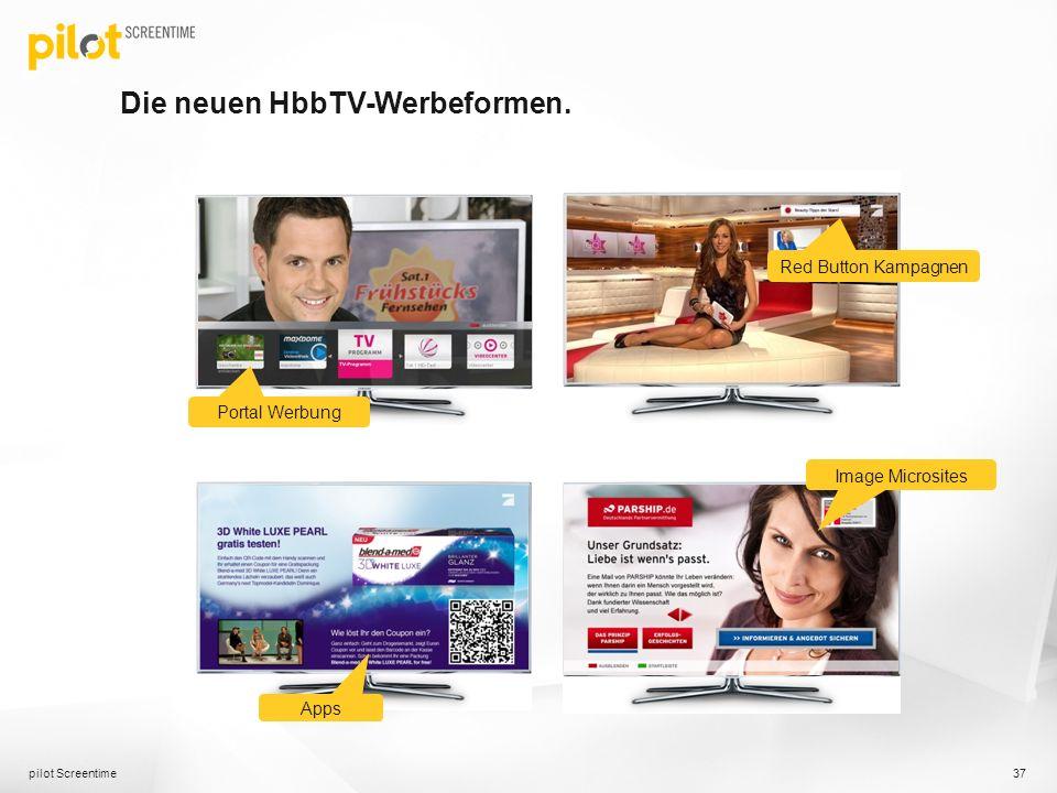 Die neuen HbbTV-Werbeformen. pilot Screentime 37 Red Button Kampagnen Apps Image Microsites Portal Werbung