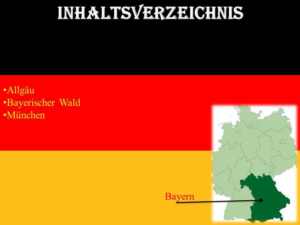 Inhaltsverzeichnis Allgäu Bayerischer Wald München Bayern