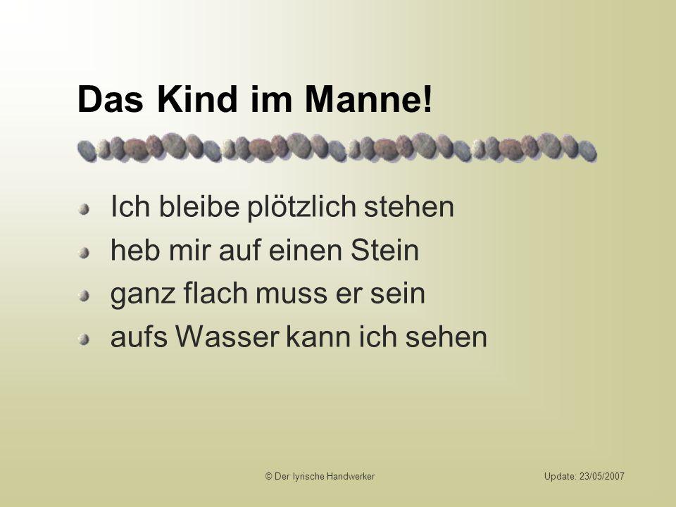 Update: 23/05/2007 Das Kind im Manne.
