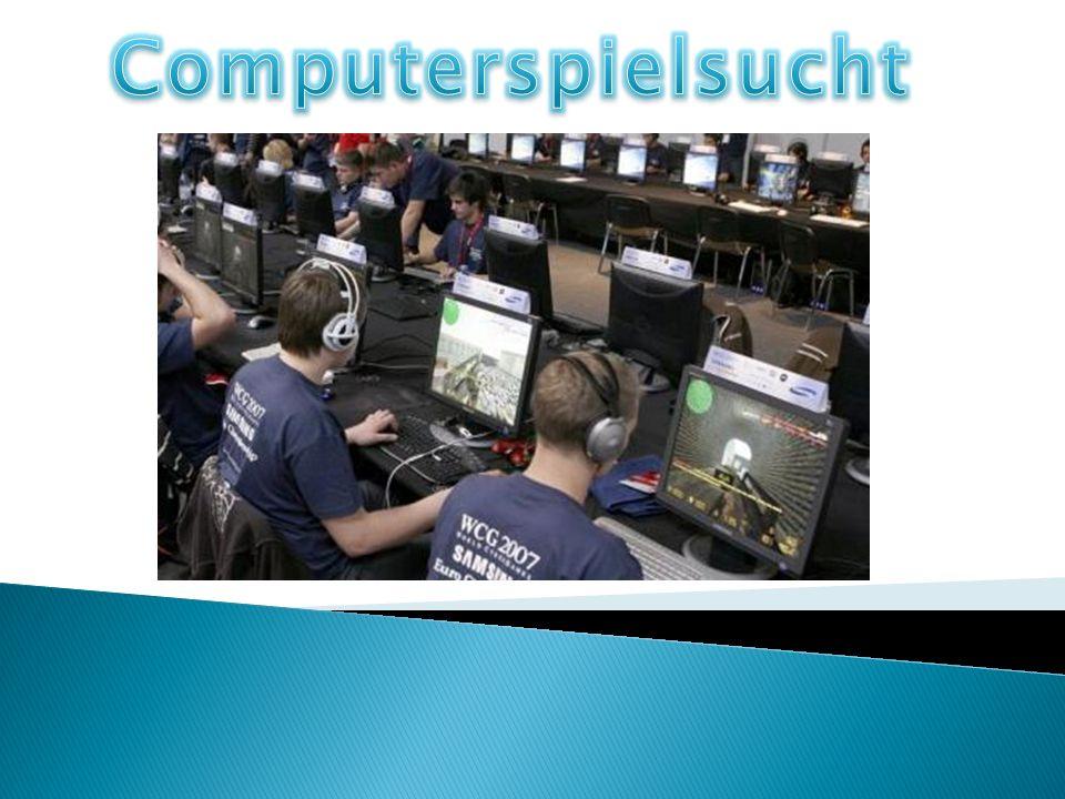 Was ist Computerspielsucht.