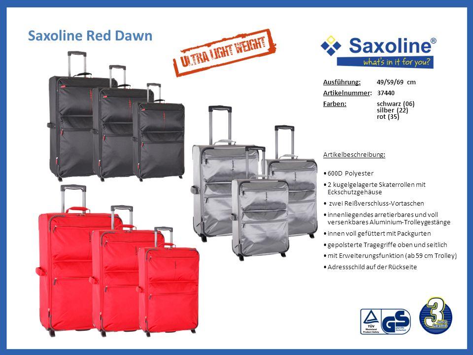 Saxoline Red Dawn Ausführung: 49/59/69 cm Artikelnummer: 37440 Farben: schwarz (06) silber (22) rot (35) Artikelbeschreibung: 600D Polyester 2 kugelge