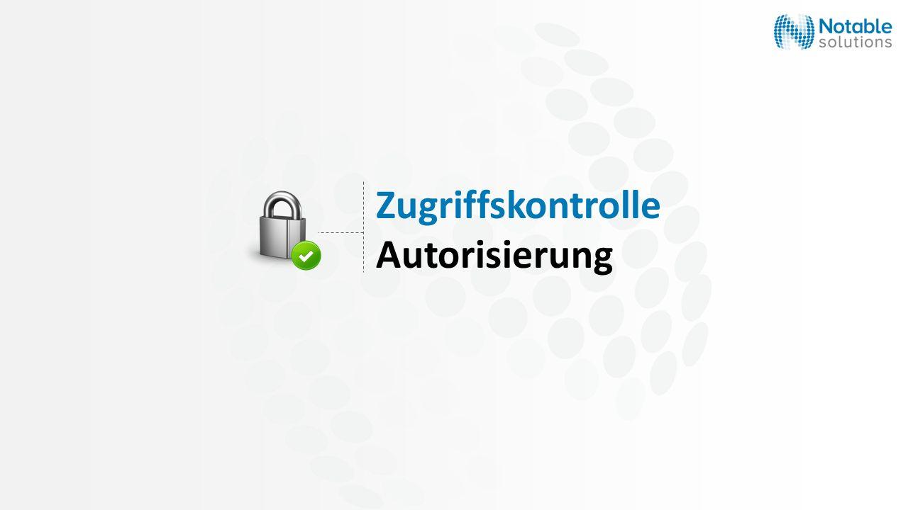 Zugriffskontrolle Autorisierung
