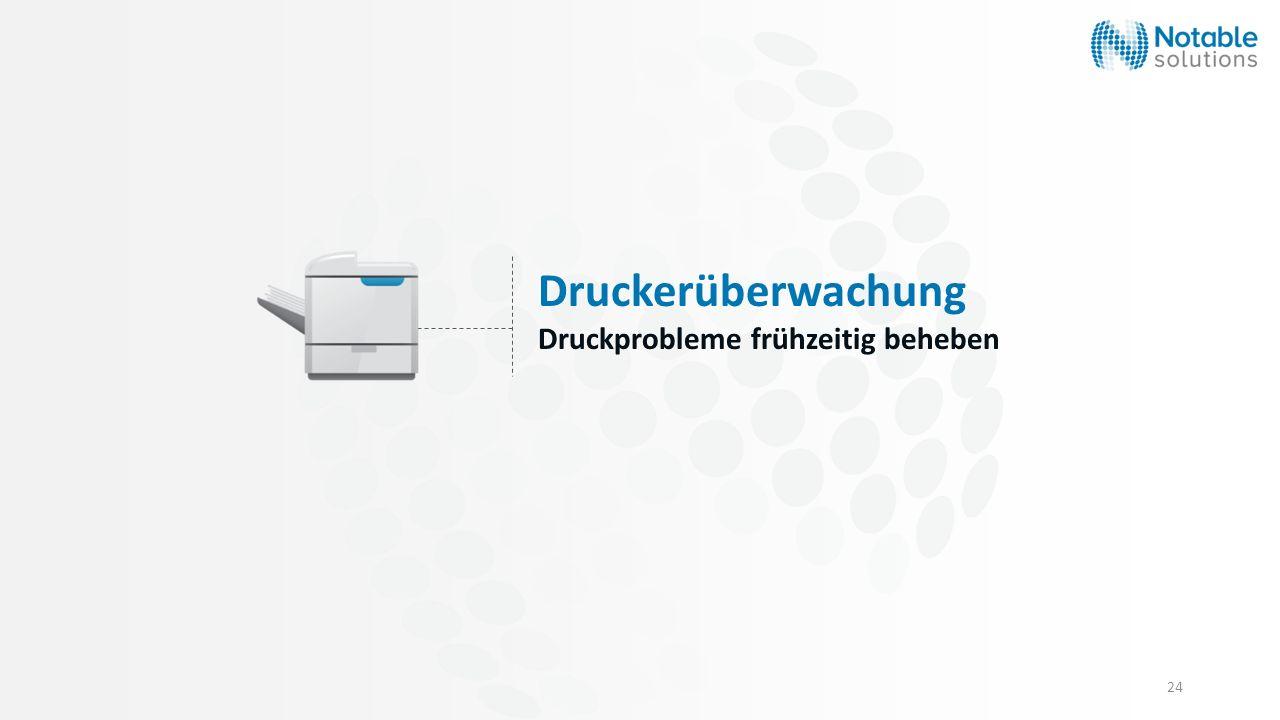 24 Druckerüberwachung Druckprobleme frühzeitig beheben