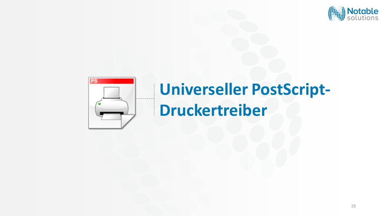 39 Universeller PostScript- Druckertreiber