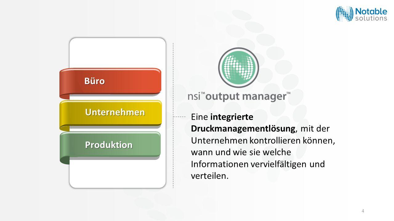 4 Eine integrierte Druckmanagementlösung, mit der Unternehmen kontrollieren können, wann und wie sie welche Informationen vervielfältigen und verteile