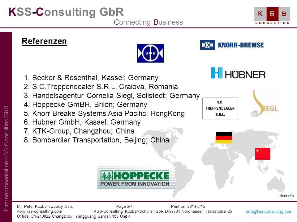 KSS-Consulting GbR Mr. Peter Kozber /Quality Dep. Page 5/7 Print on: 2014-5-15 www.kss-consulting.com KSS-Consulting Kozber/Schüller GbR D-99734 Nordh