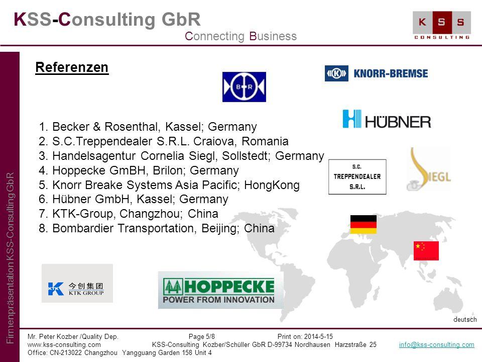 KSS-Consulting GbR Mr. Peter Kozber /Quality Dep. Page 5/8 Print on: 2014-5-15 www.kss-consulting.com KSS-Consulting Kozber/Schüller GbR D-99734 Nordh