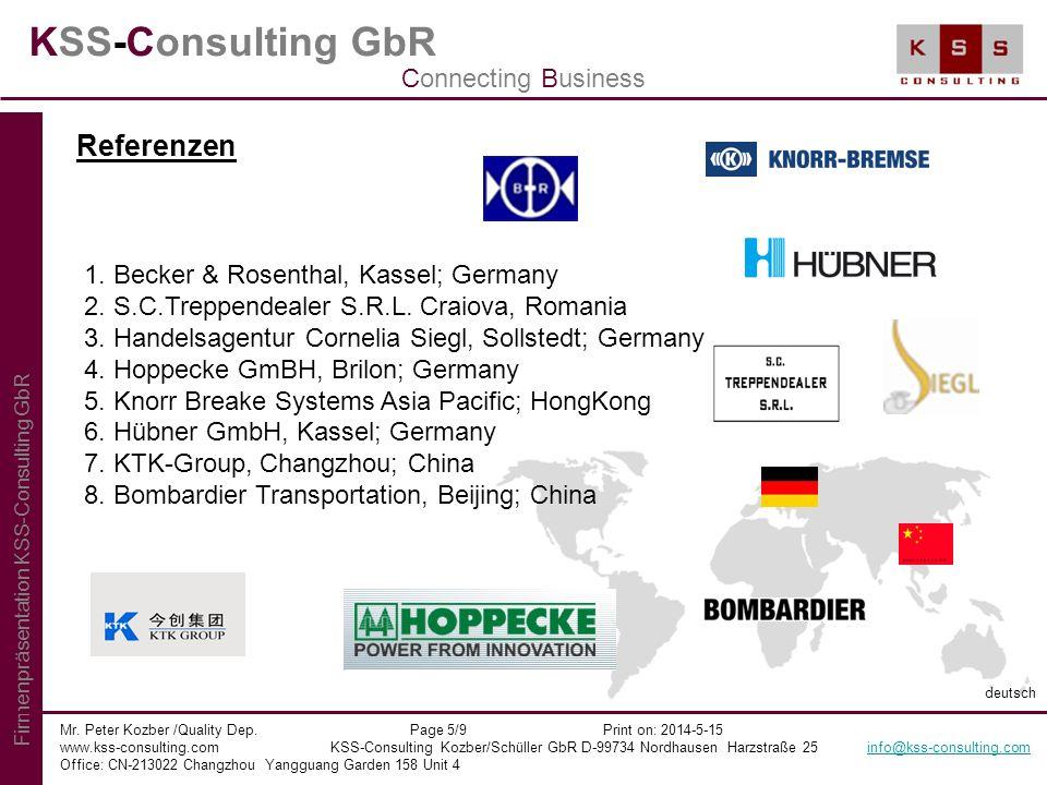 KSS-Consulting GbR Mr. Peter Kozber /Quality Dep. Page 5/9 Print on: 2014-5-15 www.kss-consulting.com KSS-Consulting Kozber/Schüller GbR D-99734 Nordh