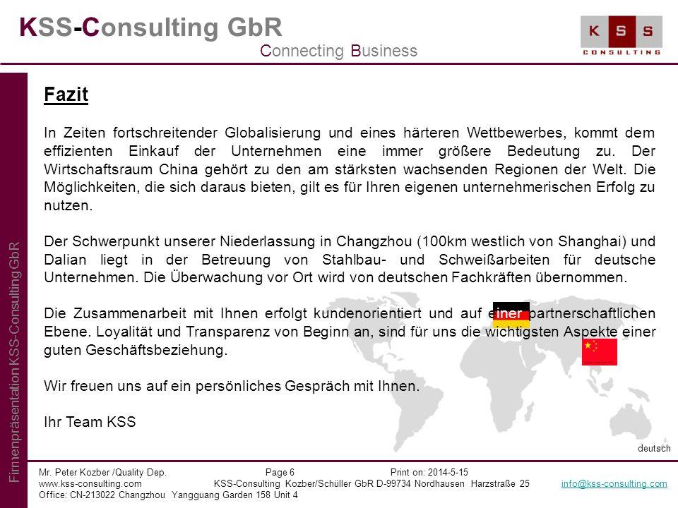KSS-Consulting GbR Mr. Peter Kozber /Quality Dep. Page 6 Print on: 2014-5-15 www.kss-consulting.com KSS-Consulting Kozber/Schüller GbR D-99734 Nordhau